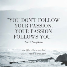 Stop Searching for Your Passion