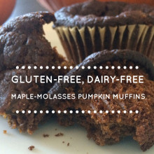 Gluten-Free, Dairy-Free Maple Molasses Pumpkin Muffins