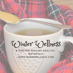8 Winter Wellness Tips
